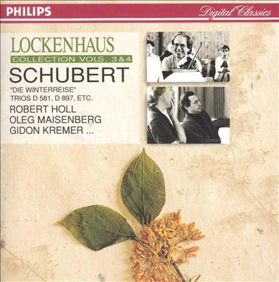 Schubert: Die Winterreise; Trios D. 581, D. 897; etc.