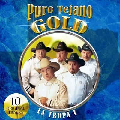 Puro Tejano Gold