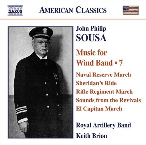 John Philip Sousa: Music for Wind Band, Vol. 7