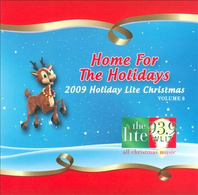 Home for the Holidays: 2009 Holiday Lite Christmas, Vol. 8