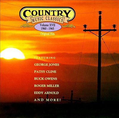 Country Music Classics, Vol. 17 (1960-65)