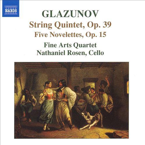 Glazunov: String Quintet; Five Novelettes