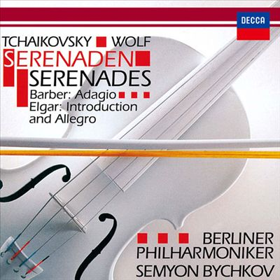 Tchaikovsky, Wolf: Serenaden; Barber: Adagio; Elgar: Introduction and Allegro