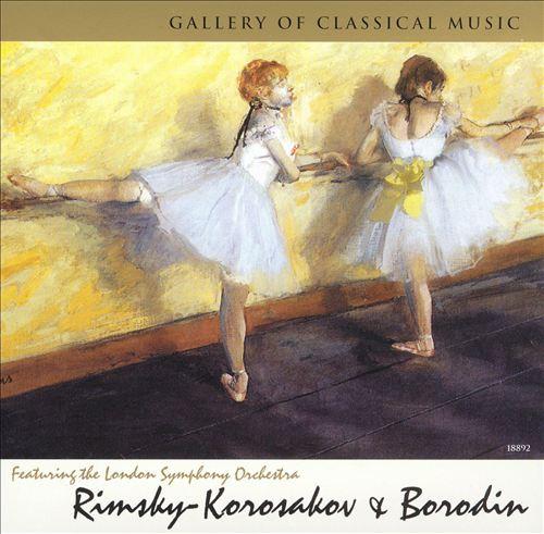 Gallery of Classical Music: Rimsky-Korsakov & Borodin