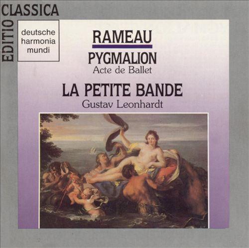 Rameau: Pygmalion