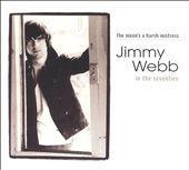 The Moon's a Harsh Mistress: Jimmy Webb in the Seventies