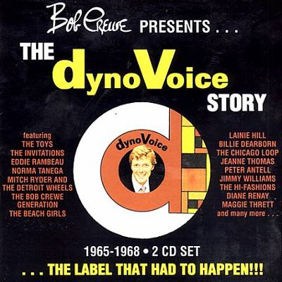 Bob Crewe Presents the Dynovoice Story