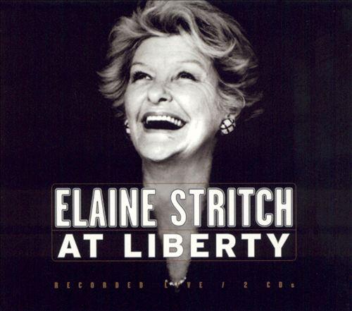 Elaine Stritch: At Liberty (Original Broadway Production)
