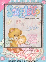 Child's Gift of Lullabyes: Snuggle Up - A Gift of Songs for Sweet Dreams