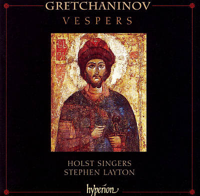 Alexander Grechaninov: Vespers
