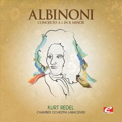 Tomaso Albinoni: Concerto No. 5 in B minor