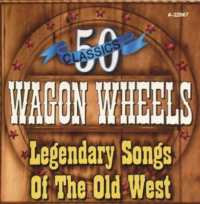 Wagon Wheels, Vol. 2