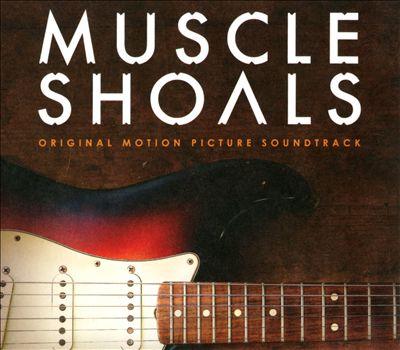 Muscle Shoals [Original Motion Picture Soundtrack]