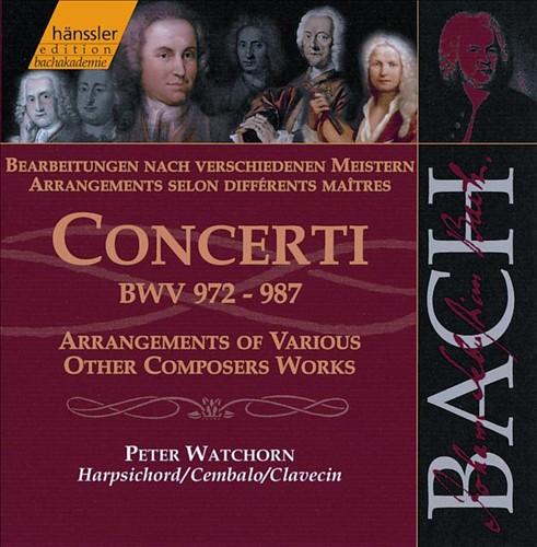 Bach: Concerti, BWV 972-987