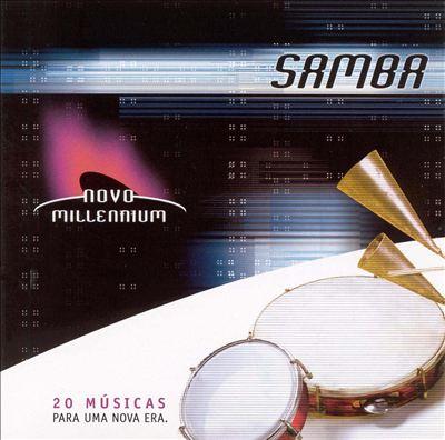 Novo Millennium: Samba