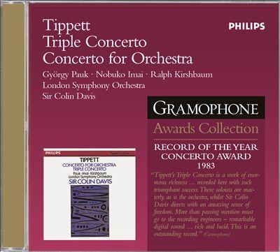 Tippett: Triple Concerto; Concerto for Orchestra