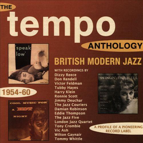 The Tempo Anthology: British Modern Jazz 1954-60