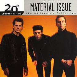 20th Century Masters - The Millenium Collection: The Best of Material Issue