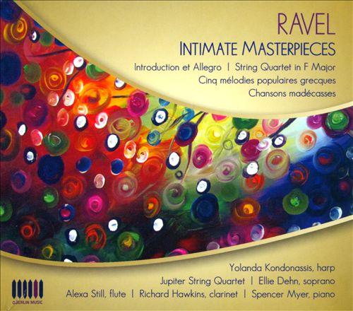 Ravel: Intimate Masterpieces