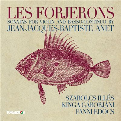 Les Forjerons: Sonates for Violin and Basso-Continuo by Jean-Jacques-Baptiste Anet