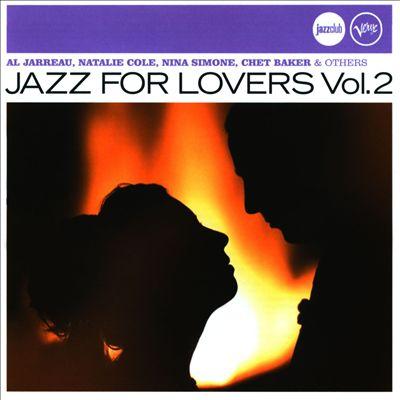 Jazz for Lovers, Vol. 2 [Jazzclub]