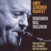 Remember Mal Waldron