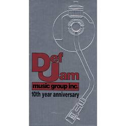 Def Jam Music Group Inc. 10th Year Anniversary