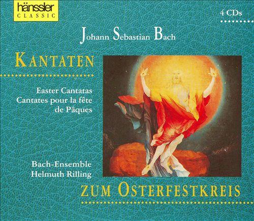 Johann Sebastian Bach: Kantaten zum Osterfestkreis