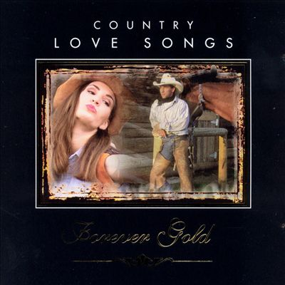 Country Love Songs: Forever Gold [St. Clair 1CD]