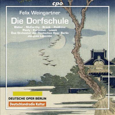 Felix Weingartner: Die Dorfschule