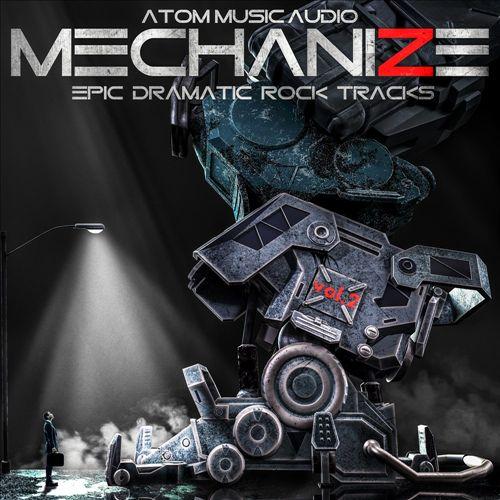 Mechanize, Vol. 2: Epic Dramatic Rock Tracks