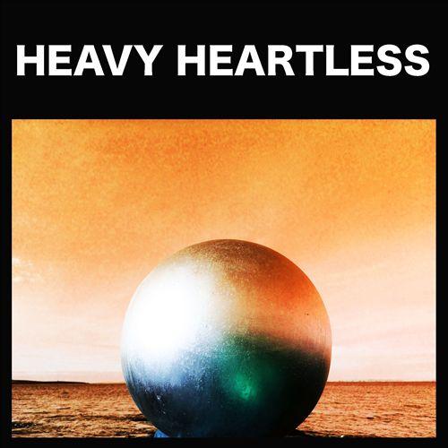 Heavy Heartless