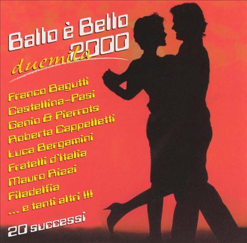 Ballo È Bello 2000: Duemila