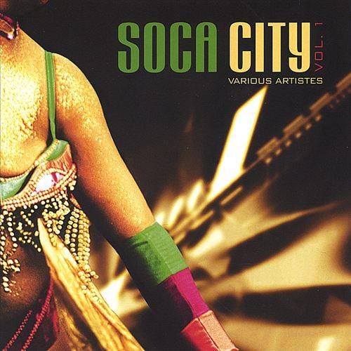 Soca City, Vol. 1