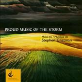 Stephen Chatman: Proud Music of the Storm