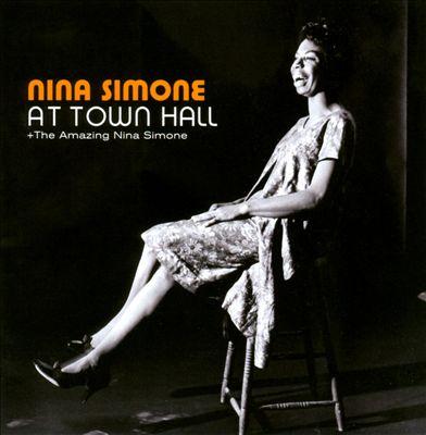 At Town Hall/The Amazing Nina Simone
