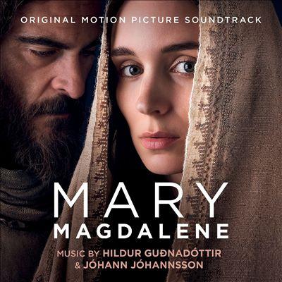 Mary Magdalene [Original Motion Picture Soundtrack]