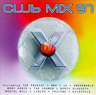 Club Mix '97, Vol. 2