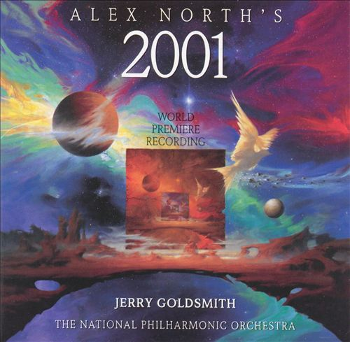 Alex North's 2001: The Legendary Original Score