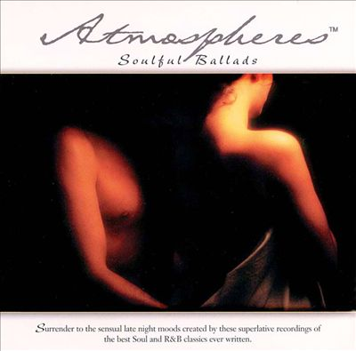 Atmospheres: Soulful Ballads
