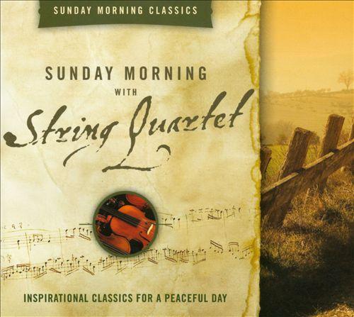 Sunday Morning with String Quartet