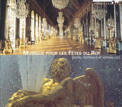 Royal Festivals at Versailles