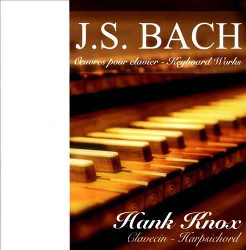 Bach: Œuvres pour clavier (Keyboard Works)