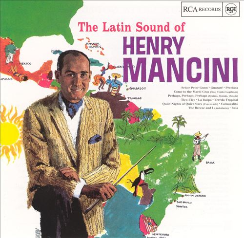 The Latin Sound of Henry Mancini