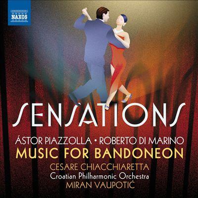 Sensations: Music for Bandoneon