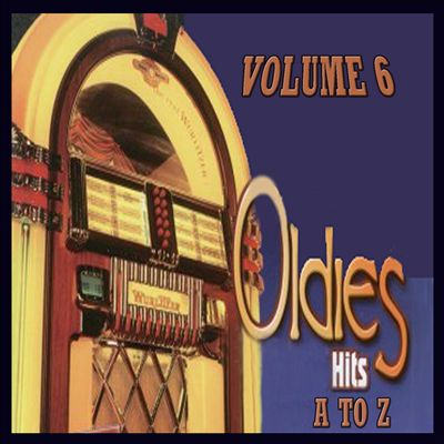 Oldies Hits A to Z, Vol. 6