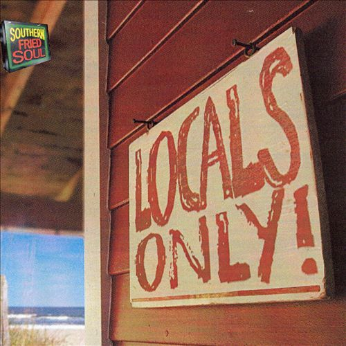 Southern Fried Soul: Locals Only