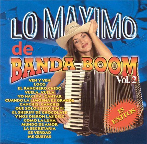 Lo Maximo de Banda Boom, Vol. 2