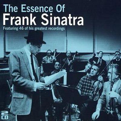 The Essence of Frank Sinatra [Essence]