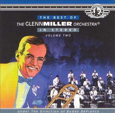 The Best of Glenn Miller, Vol. 2 [Hindsight]